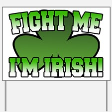 fight_me_im_irish_yard_sign